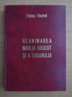 Anticariat: Fulvius Herzovi - Reanimarea noului nascut si a sugarului