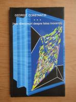 Anticariat: George Constantin - Sau discursuri despre falsa inocenta