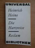 Anticariat: Heinrich Heine - Die Harzreise
