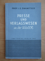 Anticariat: I. S. Swawitsch - Presse und Verlagswesen in der UdSSR (1948)