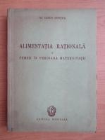 Anticariat: Iancu Gontea - Alimentatia rationala a femeii in perioada maternitatii