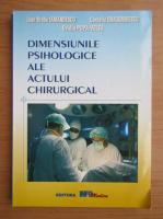Ioan Bradu Iamandescu - Dimensiunile psihologice ale actului chirurgical