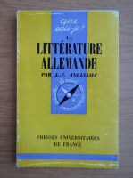 Anticariat: J. F. Angelloz - La litterature allemande