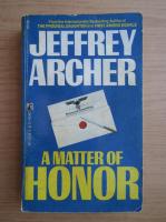 Jeffrey Archer - A matter of honor