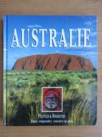 L'Australie. Peuples et horizons
