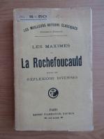 Anticariat: La Rochefoucauld - Les maximes suivies des reflexions diverses (1917)