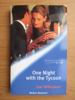 Lee Wilkinson - One night with the tycoon