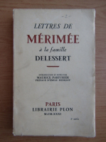 Anticariat: Letres de Merimee a la famille Delessert (1931)