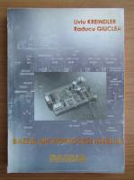 Anticariat: Liviu Kreindler - Bazele microprocesoarelor