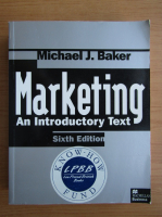 Anticariat: Michael J. Baker - Marketing. An introductory text