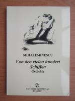 Anticariat: Mihai Eminescu - Von den vielen hundert Schiffen. Gedichte