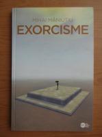 Anticariat: Mihai Maniutiu - Exorcisme