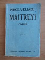 Anticariat: Mircea Eliade - Maitreyi (1946)
