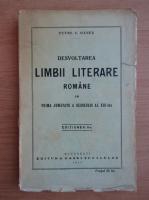 Petre V. Hanes - Desvoltarea limbii literare romane in prima jumatate a secolului al XIX-lea (1927)
