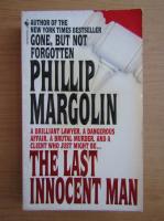 Anticariat: Phillip Margolin - The last innocent man