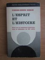 Anticariat: Pierre-Henri Simon - L'esprit et l'histoire