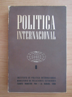 Anticariat: Politica internacional (volumul 8)