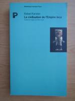 Rafael Karsten - La civilisation de l'Empire inca