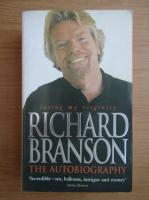 Anticariat: Richard Branson - The autobiography. Losing my virginity