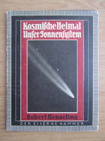 Anticariat: Robert Henseling - Kosmische Heimat unser Sonnensystem