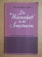 Anticariat: S. I. Wawilow - Die Wissenshaft in der Sowjetunion (1948)