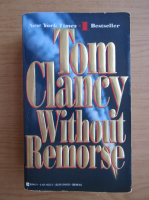 Anticariat: Tom Clancy - Without remorse