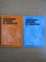 Anticariat: V. Athanasovici - Utilizarea caldurii in industrie (2 volume)