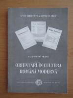 Anticariat: Valeriu Rapeanu - Orientari in cultura romana moderna