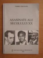Anticariat: Viorel Cruceanu - Asasinate ale secolului XX