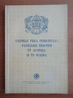 Vizitele Prea Fericiotului Patriarh Teoctist in Austria si in Suedia