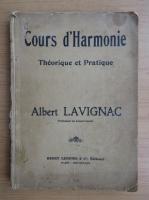 Anticariat: Albert Lavignac - Cours d'harmonie