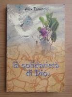 Anticariat: Alex Zanotelli - La solidarieta di Dio