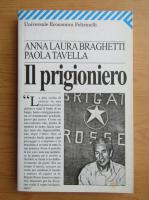 Anna Laura Braghetti - Il prigioniero