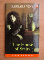 Anticariat: Barbara Vine - The house of stairs