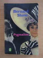 Bernard Shaw - Pygmalion