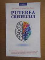 Daniel G. Amen - Puterea creierului