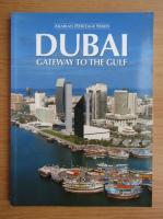 Anticariat: Dubai. Gateway to the gulf