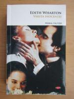 Anticariat: Edith Wharton - Varsta inocentei