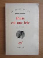 Anticariat: Ernest Hemingway - Paris est une fete