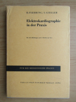 Anticariat: H. Fiehring - Elektrokardiographie in der Praxis