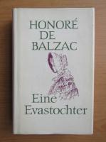 Anticariat: Honore de Balzac - Eine Evastochter