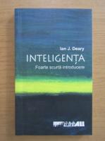 Anticariat: Ian J. Deary - Inteligenta
