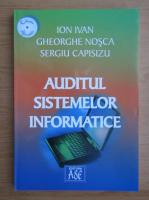 Anticariat: Ion Ivan - Auditul sistemelor informatice
