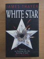 Anticariat: James Thayer - White star