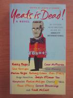 Anticariat: Joseph OConnor - Yeats is dead