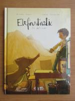 Anticariat: Michael Engler - Elefantastic in Africa!