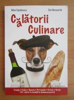 Mihai Capatinescu - Calatorii culinare