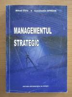 Anticariat: Mihail Titu - Managementul strategic