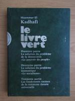 Anticariat: Moammar El Kadhafi - Le livre vert