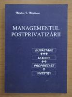 Anticariat: Niculae I. Niculescu - Managementul postprivatizarii